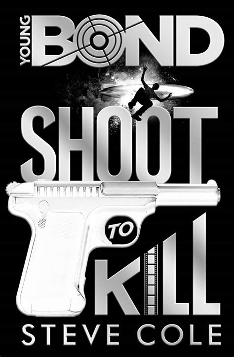 libro young bond shoot to young bond shoot to kill book review