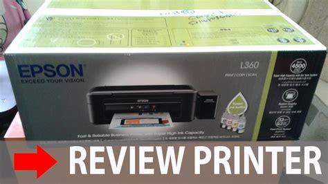 Printer Epson Untuk Mahasiswa review printer epson l360
