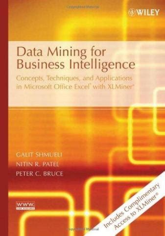 Business Intelligence Mba India by 1st Edition 2006 Data Mining For Business Analytics