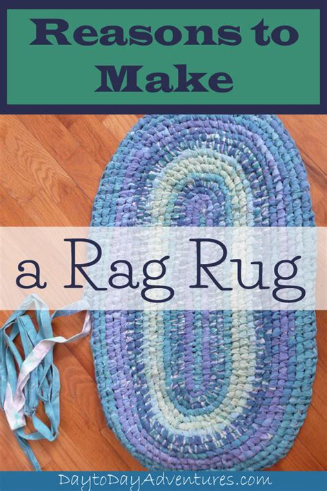 make your own rag rug rags to rugs reasons to make a rag rug day to day adventures