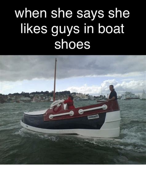 boat shoes funny 25 best memes about boat shoes boat shoes memes