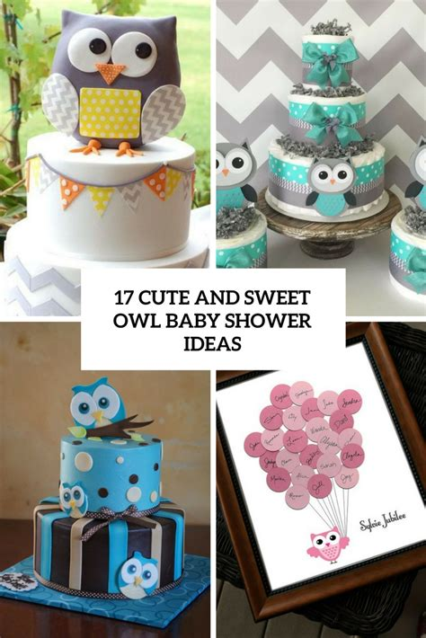 Baby Owl Shower by 17 And Sweet Owl Baby Shower Ideas Shelterness