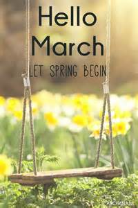 Spring Start by Hello March Let Spring Begin Pictures Photos And Images