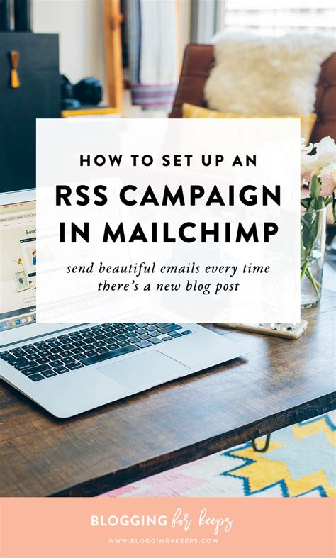 mailchimp rss template how to set up a beautiful mailchimp rss caign