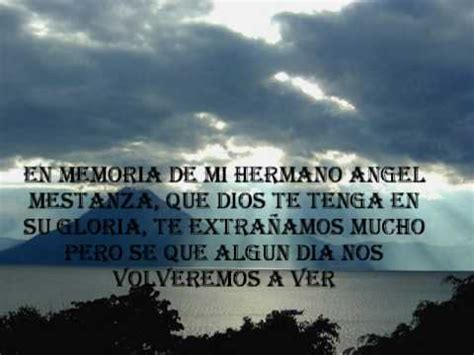 oracion a mi hermano en memoria de mi hermano angel mestanza cavero pachurro