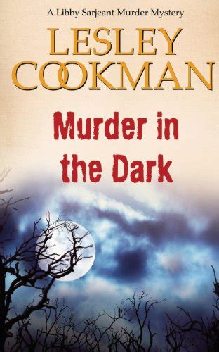 libro the murders in the libro murder in the dark di lesley cookman