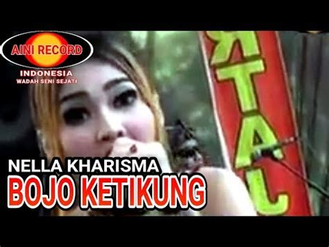 download mp3 bojo galak nella kharisma nella kharisma bojo ketikung the rosta aini record