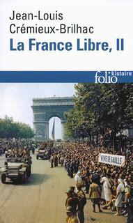 la france morcelee folio la france libre folio histoire folio gallimard site gallimard