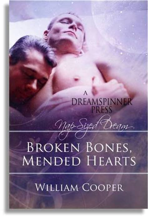 broken but mended books broken bones mended hearts by william cooper reviews