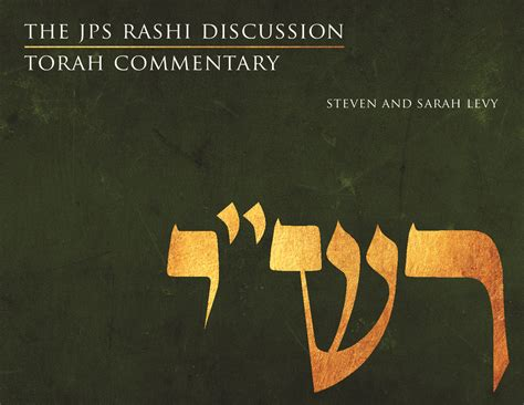 the jps rashi discussion torah commentary the