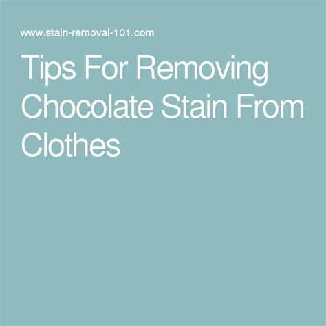 1000 ideas about remove chocolate stains on pinterest how to remove stains and natural stain