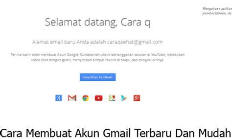 cara membuat akun gmail mudah cara membuat akun gmail terbaru dan mudah