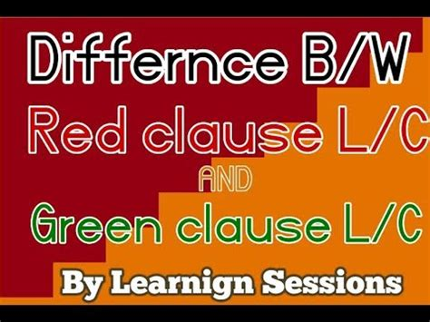 Letter Of Credit Green Clause difference between clause and green clause letter of