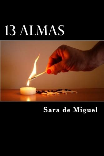 13 almas miguel sara de sinopsis del libro rese 241 as