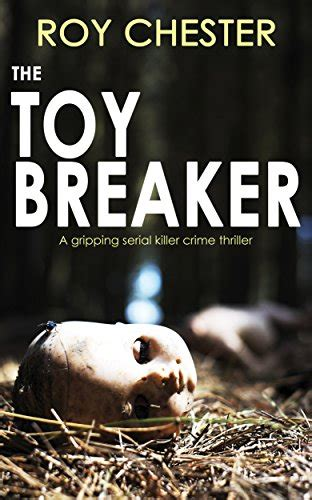missing a gripping crime thriller that will you hooked books the toybreaker a gripping serial killer crime thriller
