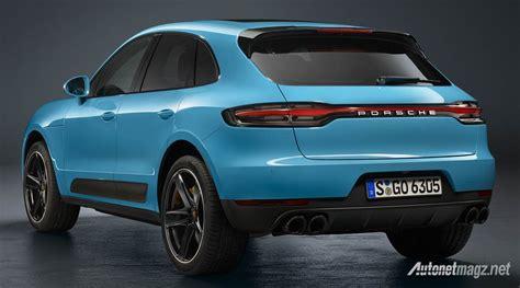 Porsche Macan Rear by Porsche Macan 2019 Rear Autonetmagz Review Mobil Dan