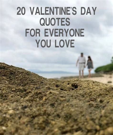 valentines day quotes for everyone 20 s day quotes for everyone you a