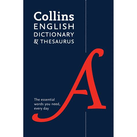 dictionary to dictionary and thesaurus by collins school