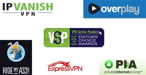 best vpn 2015 2015 best vpn service awards vpn service providers