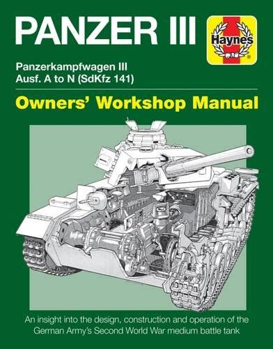 soviet t 34 tank manual haynes manuals books panzer iii panzerkfwagen iii ausf a to n sdkfz 141