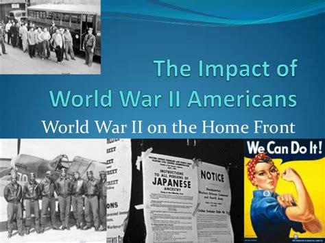 the impact of world war ii americans