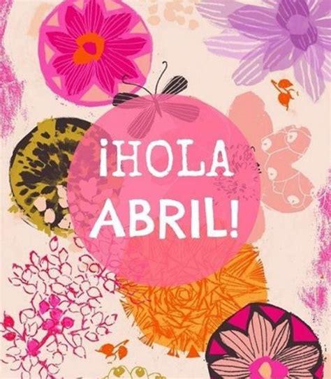 imagenes chau que hola mauri chau marzo hola abril