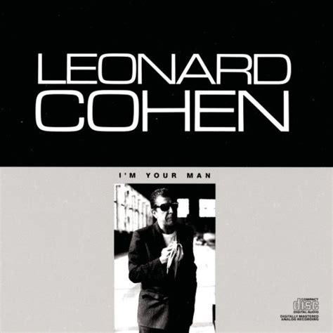 testo i m yours i m your leonard cohen