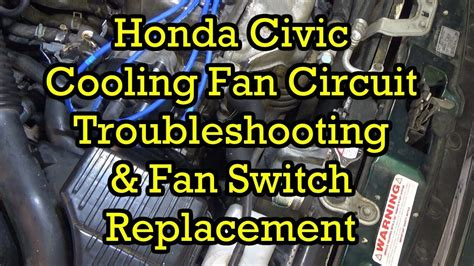 2005 honda civic radiator fan switch honda fan circuit troubleshooting and fan