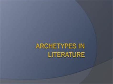 initiation theme in literature definition ppt archetypes in literature and film powerpoint