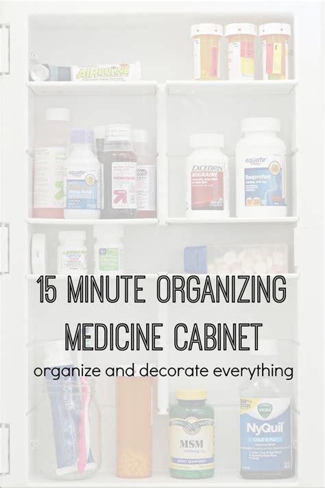 organize medicine cabinet 31 days of 15 minute organizing day 4 medicine cabinet
