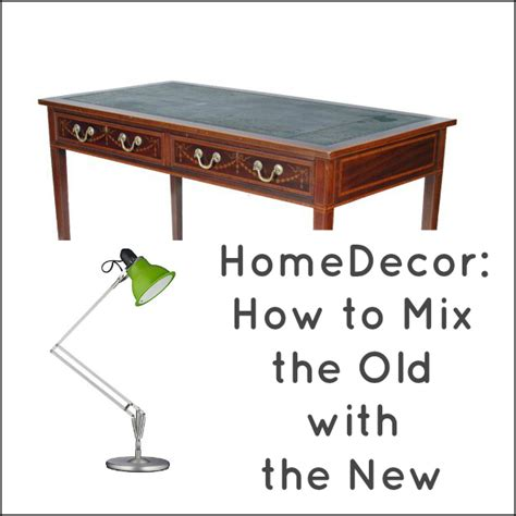 mixing antique and traditional furniture styles home decor mixing the old with the new love chic living