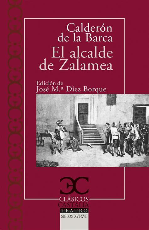 libro el alcalde de zalamea ficha libro castalia