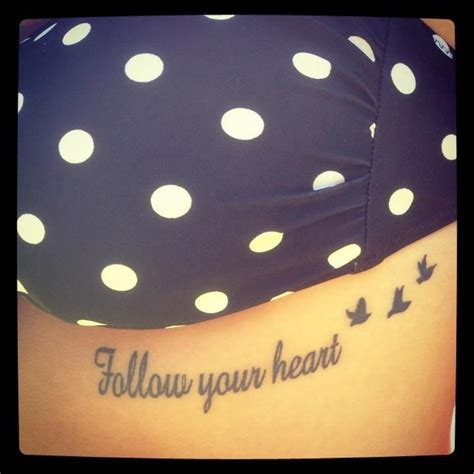 follow your heart tattoo follow your small ink ideas