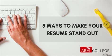 5 non obvious things you can do to make your resume stand out