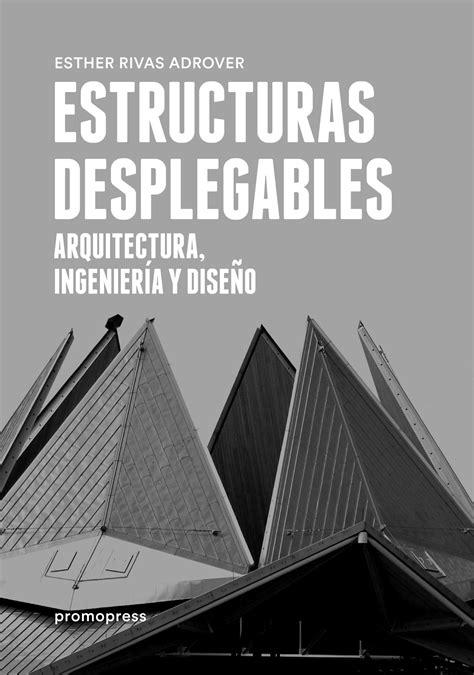 NAOS - Arquitectura & Libros - · ESTRUCTURAS DESPLEGABLES