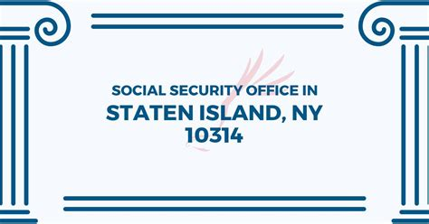 Social Security Office Business Hours by Social Security Office In Staten Island New York 10314