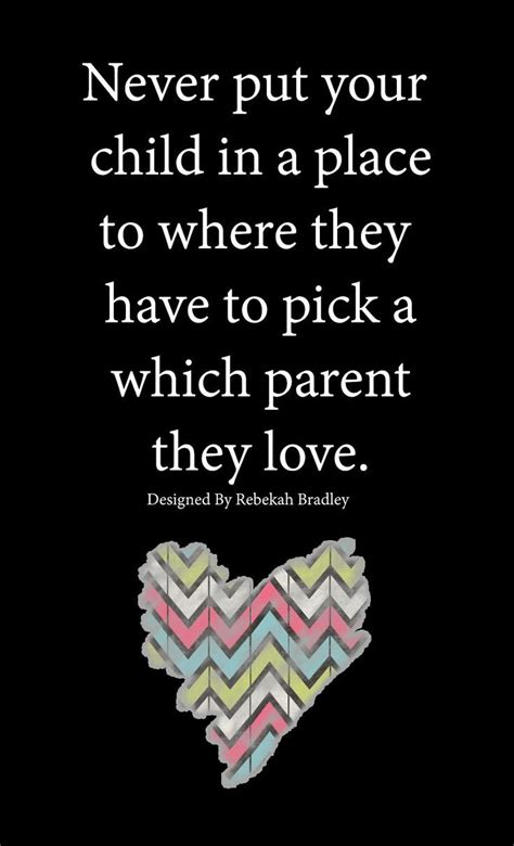 parenting children learn how to be a loving and effective parent books 17 best divorced parents quotes on divorce