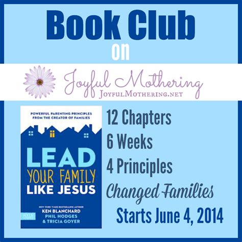 Lead Your Family Like Jesus lead your family like jesus book club
