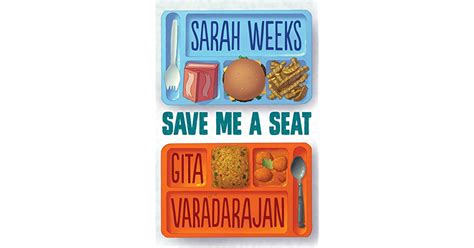 save me a seat characters save me a seat by weeks