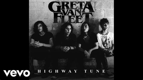 greta van fleet youtube album greta van fleet highway tune audio youtube