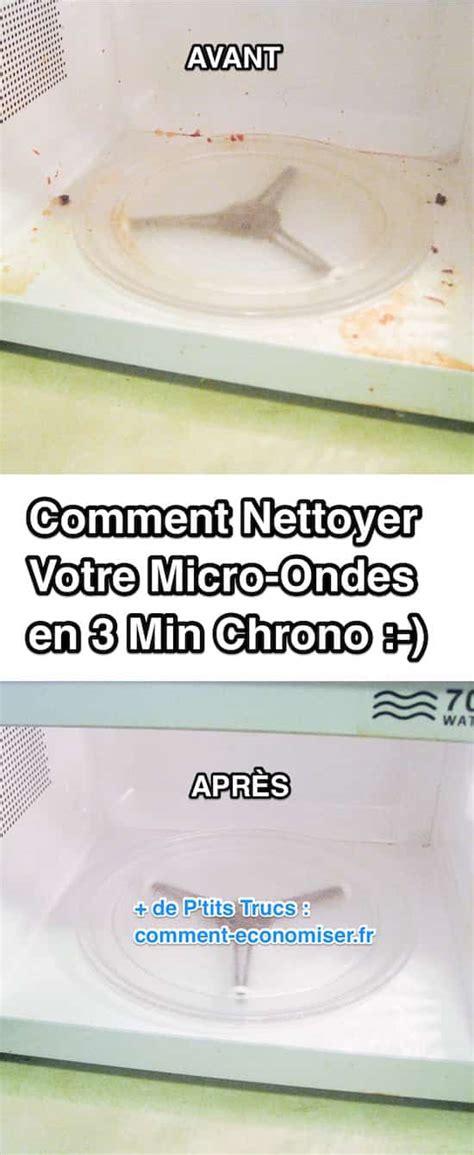 Astuce Pour Nettoyer Micro Onde by Comment Nettoyer Votre Micro Ondes En 3 Min Chrono Avec Du
