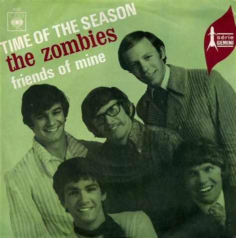 time of the season 45cat the zombies time of the season friends of mine