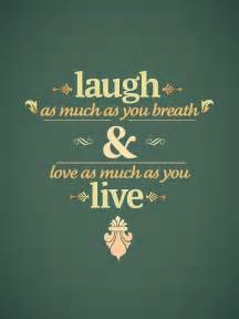 laugh live love wise wisdom cute quotes sayings laugh live love