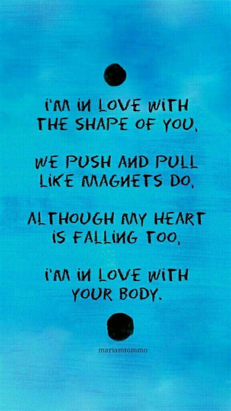 ed sheeran shape of you lyrics shape of you ed sheeran image 5051678 by derek ye on