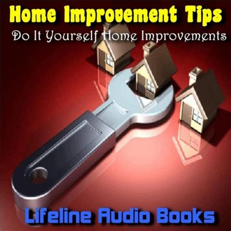 home improvement tips do it yourself home improvements