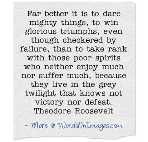 to mighty things the of theodore roosevelt big words books far better it is to mighty things to win glorious