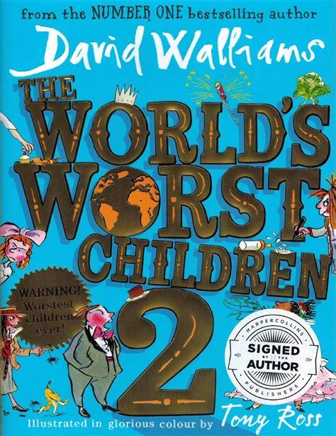 Children S Book 2 the world s worst children 2 by david walliams cole s books