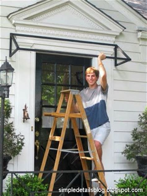 diy door awning 25 best ideas about front door awning on pinterest metal awning porch awning and