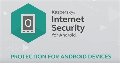 kaspersky for android kaspersky security for android app free android trend today