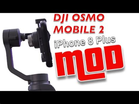 iphone     case mod  dji osmo mobile